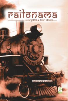 Railonama_Book Review_Anupriya Mishra